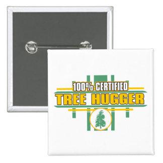 Certified Tree Hugger Pinback Button