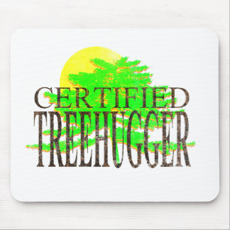 Certified Treehugger Mouse Pad