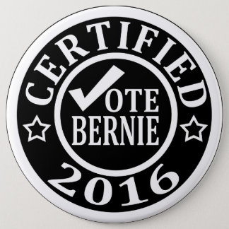 CERTIFIED VOTE BERNIE 2016 BUTTON