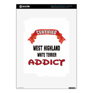 Certified West Highland White Terrier Addict iPad 3 Decals