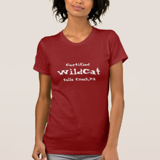 Certified, WildCat, Falls Creek,PA Tee Shirt