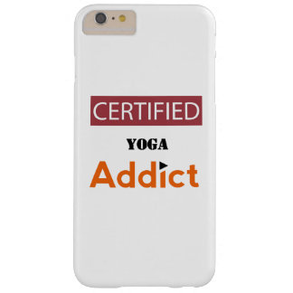 Certified Yoga Addict Barely There iPhone 6 Plus Case