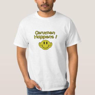 cerumen does happen T-Shirt