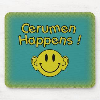 Cerumen happens mouse pad