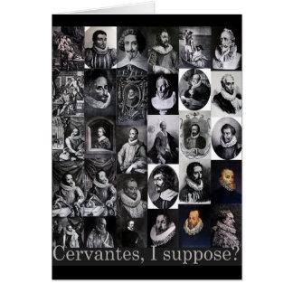 Cervantes, I suppose? ...Portraits of Cervantes Card