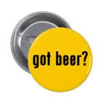 ¿cerveza conseguida? pin redondo de 2 pulgadas