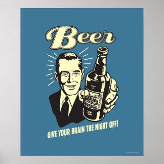Cerveza: Dé a su cerebro la noche apagado Póster