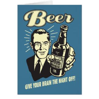 Cerveza: Dé a su cerebro la noche apagado Tarjeta De Felicitación