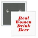 Cerveza de la bebida de las mujeres reales pins
