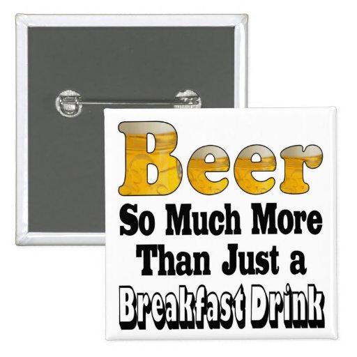 Cerveza del desayuno pin cuadrado