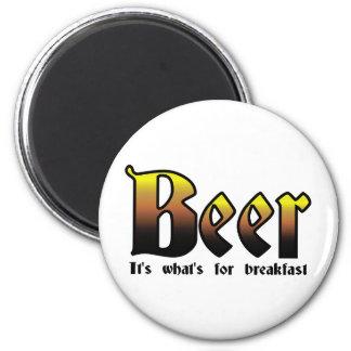 Cerveza - es cuál está para el desayuno imán redondo 5 cm