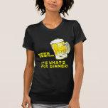 Cerveza - es cuál está para la cena camisetas