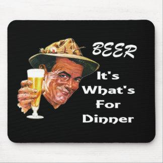 ¡Cerveza - es cuál está para la cena! Tapete De Ratón