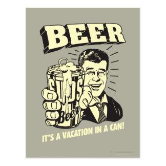Cerveza: Es vacaciones adentro puede Tarjetas Postales