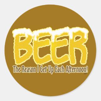 Cerveza La razón me levanto cada tarde Pegatinas Redondas