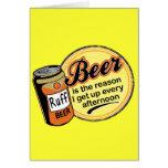 Cerveza, la razón me levanto cada tarde tarjeta
