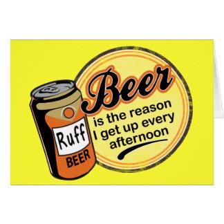 Cerveza, la razón me levanto cada tarde felicitaciones
