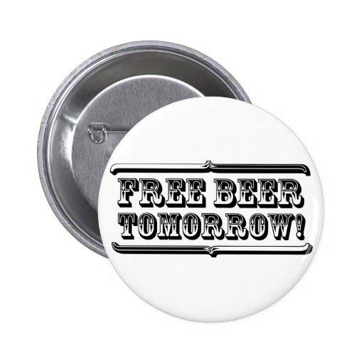 Cerveza libre mañana pin