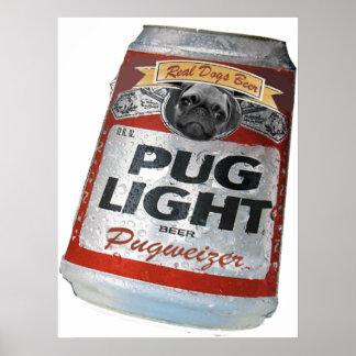 Cerveza ligera de Pugweizer Poster
