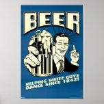 Cerveza - los individuos blancos de ayuda bailan d posters