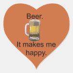 Cerveza. Me hace feliz Pegatina De Corazon Personalizadas
