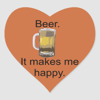 Cerveza. Me hace feliz Pegatina En Forma De Corazón