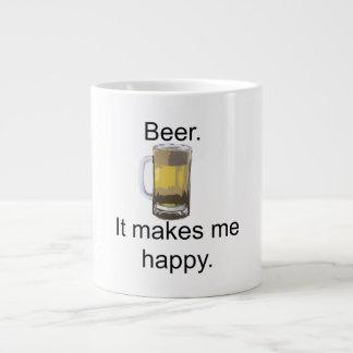 Cerveza. Me hace feliz Taza Grande