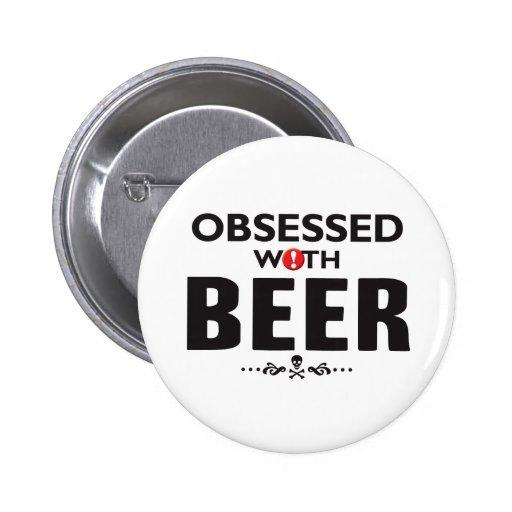 Cerveza obsesionada pin