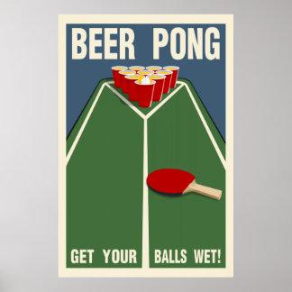 Cerveza Pong:  ¡Consiga sus bolas mojadas! Póster