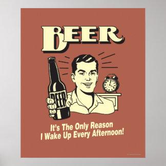 Cerveza: Solamente razón despierto tarde Posters
