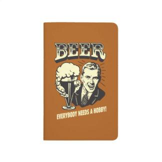 Cerveza: Todos necesita una afición Cuaderno Grapado