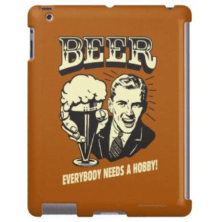 Cerveza: Todos necesita una afición Funda Para iPad