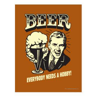 Cerveza: Todos necesita una afición Postal