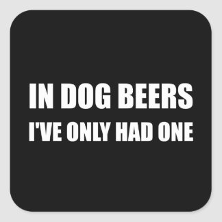 Cervezas del perro pegatina cuadrada