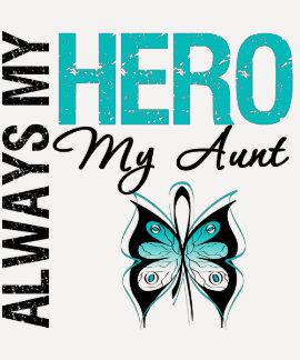 Cervical Cancer Always My Hero My Aunt Tee Shirt