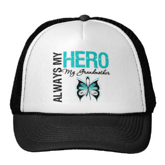Cervical Cancer Always My Hero My Grandmother Trucker Hat