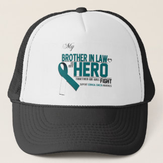 Cervical Cancer Awareness: brother in law Trucker Hat