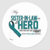 Cervical Cancer Awareness: Sister in Law Classic Round Sticker