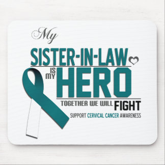 Cervical Cancer Awareness: Sister in Law Mouse Pad