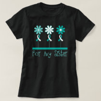 Cervical Cancer Awareness Sister Womens T-shirt