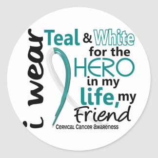 Cervical Cancer For My Hero My Friend 2 Classic Round Sticker