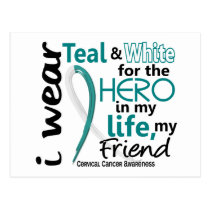 Cervical Cancer For My Hero My Friend 2 Postcard