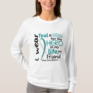 Cervical Cancer For My Hero My Friend 2 T-Shirt