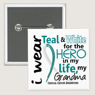 Cervical Cancer For My Hero My Grandma 2 Pinback Button