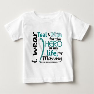 Cervical Cancer For My Hero My Mommy 2 Baby T-Shirt
