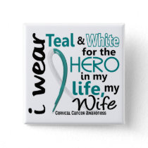 Cervical Cancer For My Hero My Wife 2 Pinback Button