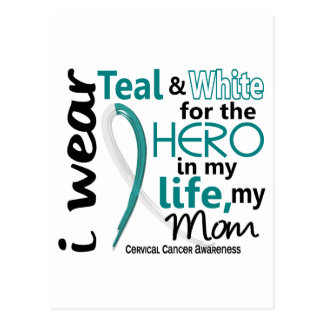 Cervical Cancer Hero In My Life My Mom 2 Postcard