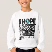 Cervical Cancer Hope Support Advocate Sweatshirt