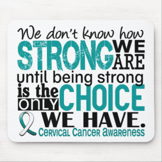 Cervical Cancer How Strong We Are Mouse Pad
