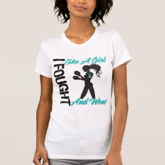 Cervical Cancer I Fought Like A Girl and Won Tees